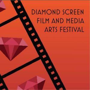 Diamond Screen Film and Media Arts Festival