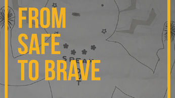 From Safe To Brave Image