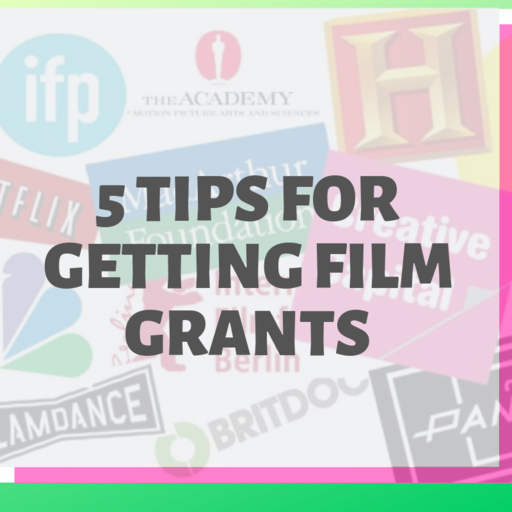 Featured Image for 5 Tips When Applying for Film Grants