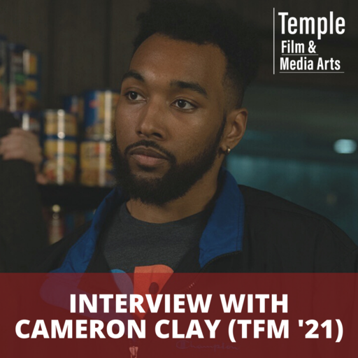 Featured Image for Cameron Clay (TFM '21) gets full ride to Columbia Film Grad School!