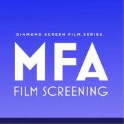 MFA Film Screening